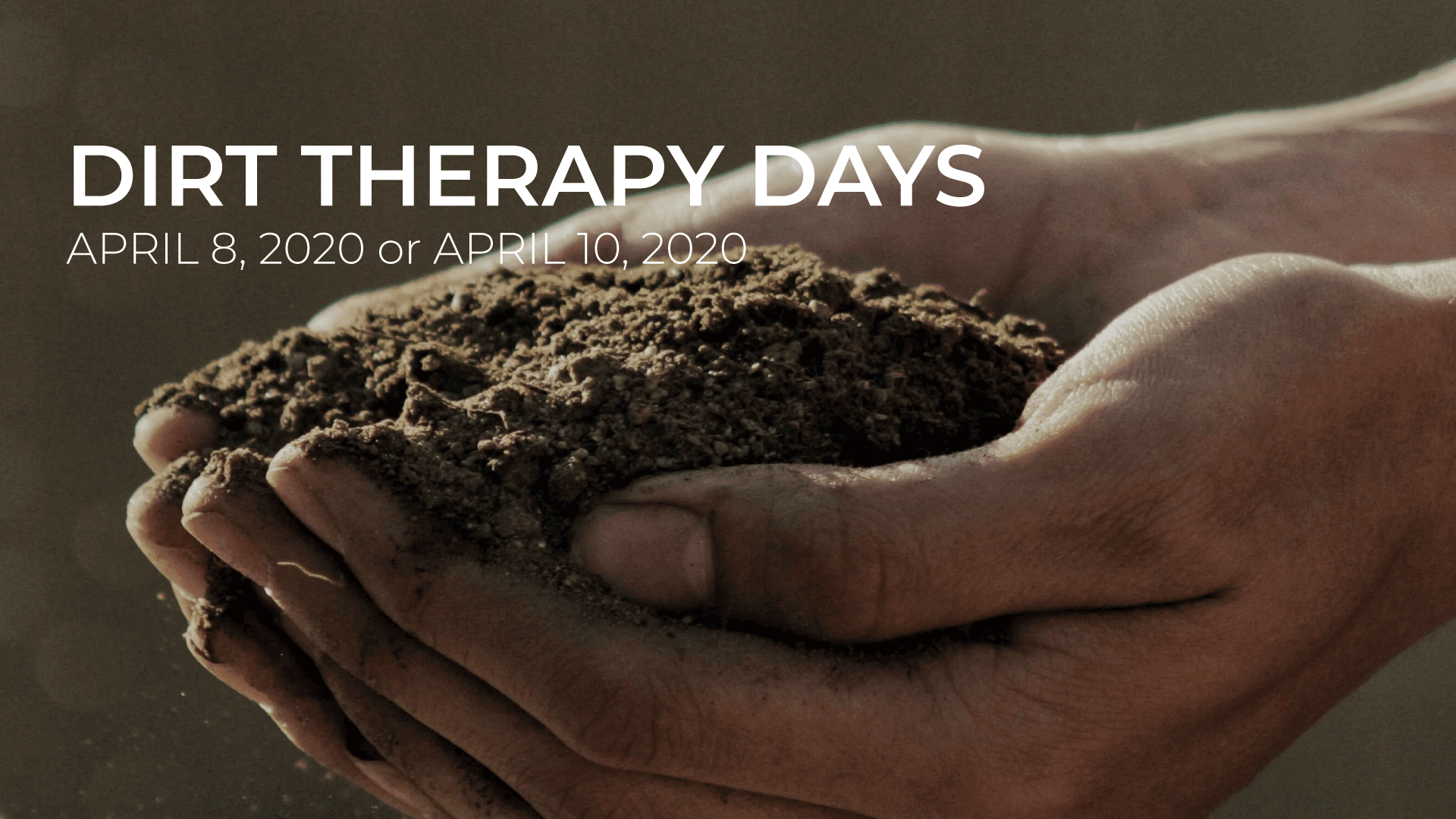 Dirt-Therapy-Days-April-8-10,2020(1)